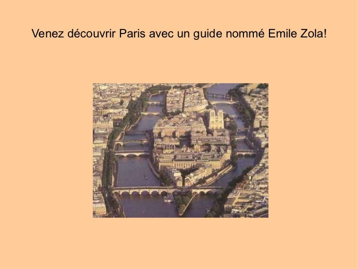 Venez découvrir Paris avec un guide nommé Emile Zola!