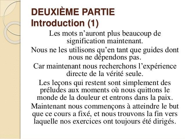 DEUXIÈME PARTIE Introduction (1) Les mots n'auront plus beaucoup de signification maintenant. Nous ne les utilisons qu'en ...