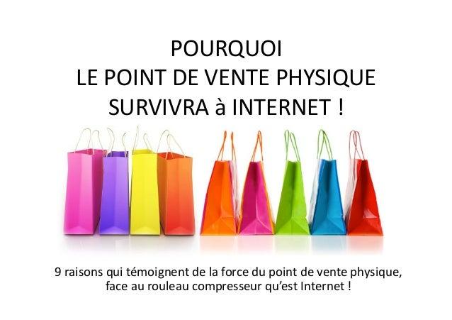 Pourquoi le point de vente physique résistera à Internet