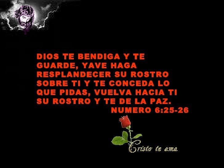 Que Dios te Bendiga y te Guarde Haga Resplandecer su Rostro Dios te Bendiga y te Guarde
