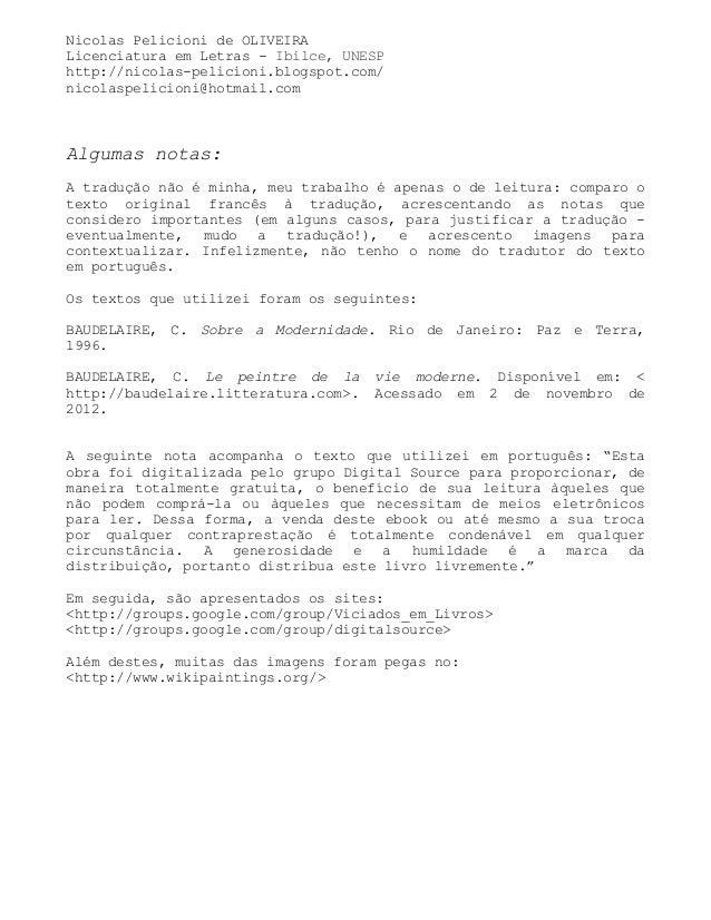 Nicolas Pelicioni de OLIVEIRALicenciatura em Letras - Ibilce, UNESPhttp://nicolas-pelicioni.blogspot.com/nicolaspelicioni@...