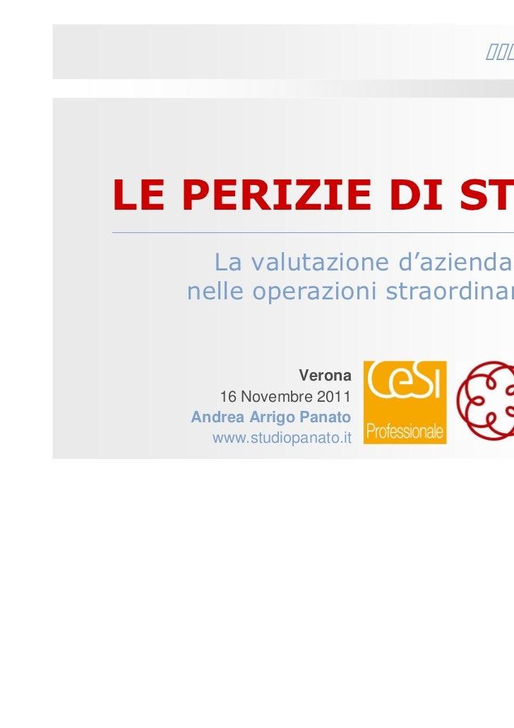 Studio PanatoLE PERIZIE DI STIMA    La valutazione d'azienda  nelle operazioni straordinarie                 Verona      1...