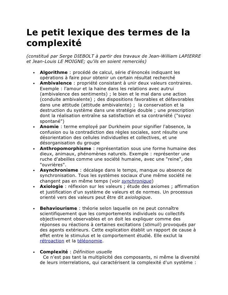 Le petit lexique des termes de lacomplexité(constitué par Serge DIEBOLT à partir des travaux de Jean-William LAPIERREet Je...