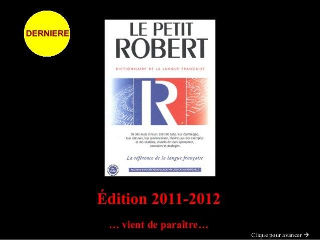 Édition 2011-2012Édition 2011-2012 …… vient de paraître…vient de paraître… Clique pour avancerClique pour avancer 