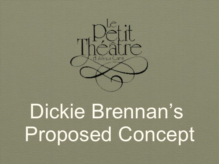 Dickie Brennan's  Proposed Concept