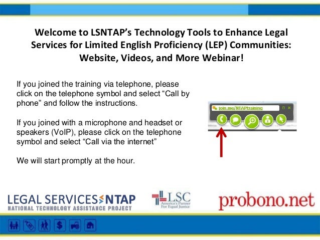 Welcome to LSNTAP's Technology Tools to Enhance Legal Services for Limited English Proficiency (LEP) Communities: Website,...