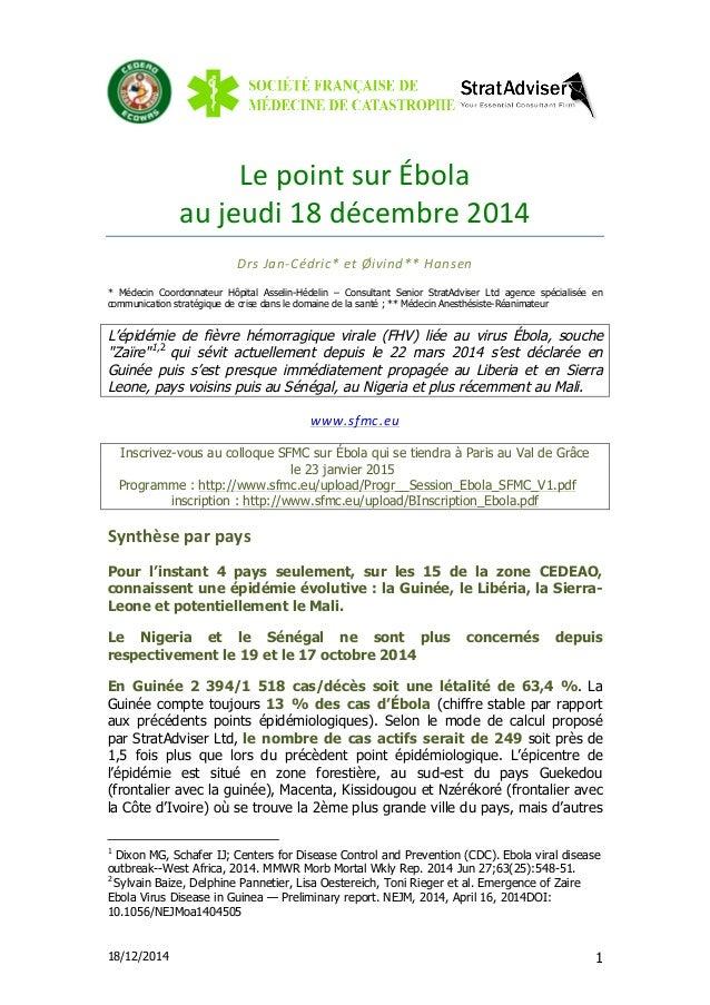 18/12/2014 1 Le  point  sur  Ébola     au  jeudi  18  décembre  2014     Drs  Jan-‐Cédric*  et...