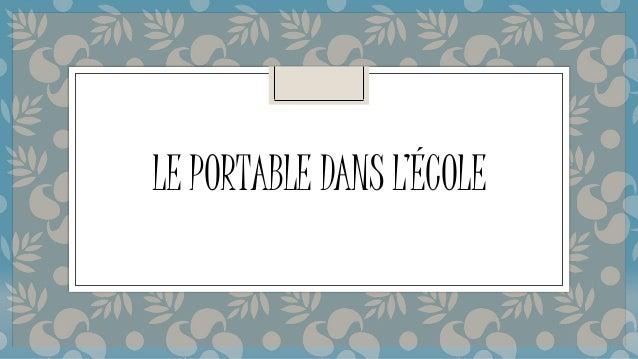 LE PORTABLE DANS L'ÉCOLE