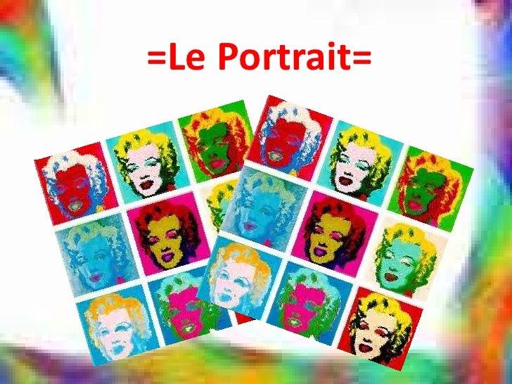 =Le Portrait=