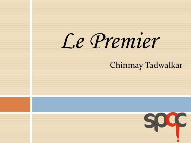 Le Premier Chinmay Tadwalkar