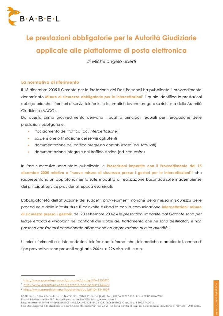 Le prestazioni obbligatorie per le Autorità Giudiziarie            applicate alle piattaforme di posta elettronica        ...