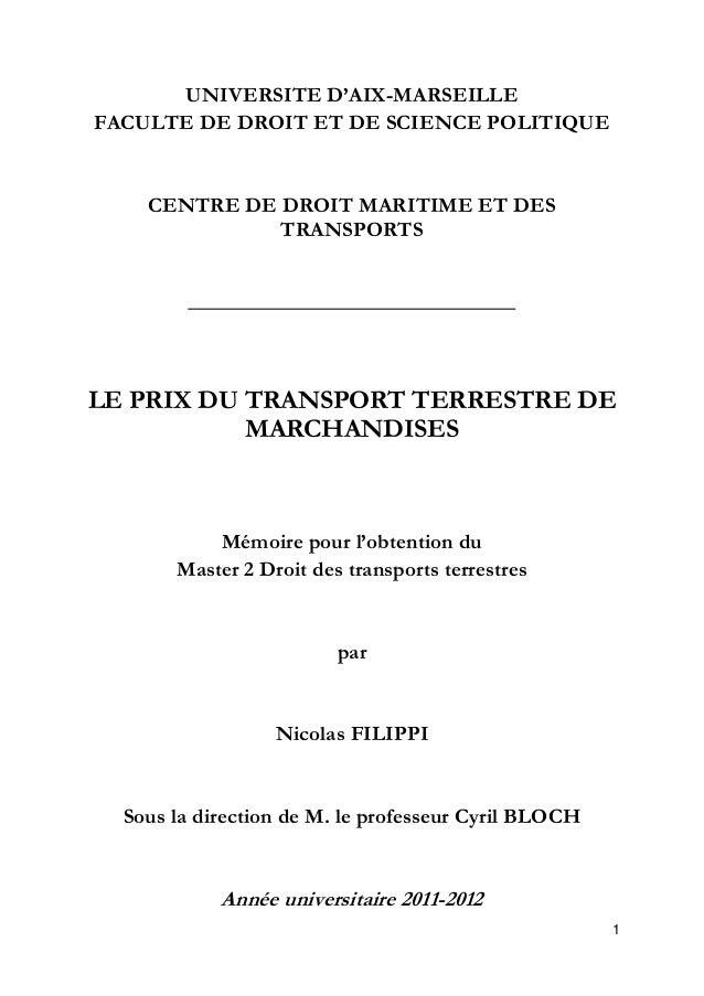1 UNIVERSITE D'AIX-MARSEILLE FACULTE DE DROIT ET DE SCIENCE POLITIQUE CENTRE DE DROIT MARITIME ET DES TRANSPORTS LE PRIX D...