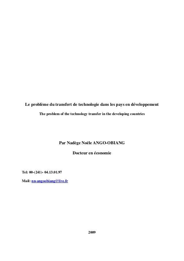 Le problème du transfert de technologie dans les pays en développement The problem of the technology transfer in the devel...