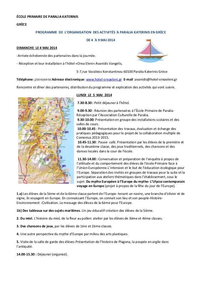 ÉCOLE PRIMAIRE DE PARALIA KATERINIS GRÈCE PROGRAMME DE L'ORGANISATION DES ACTIVITÉS Ά PARALIA KATERINIS EN GRÈCE DE 4 Ά 9 ...