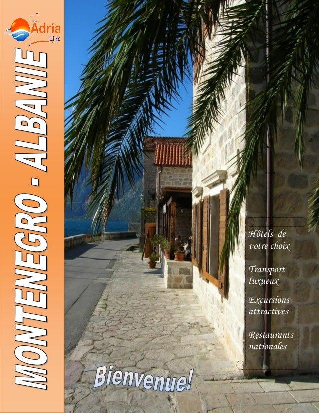 Hôtels de votre choix Transport luxueux Excursions attractives Restaurants nationales Guides expérimentés