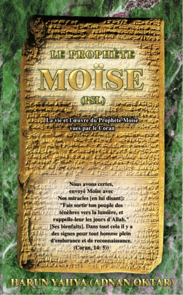 HARUN YAHYA (ADNAN OKTAR) LE PROPHÈTE MOÏSE Editions & Librairie ESSALAM La vie et l'œuvre du Prophète Moïse vues par le C...