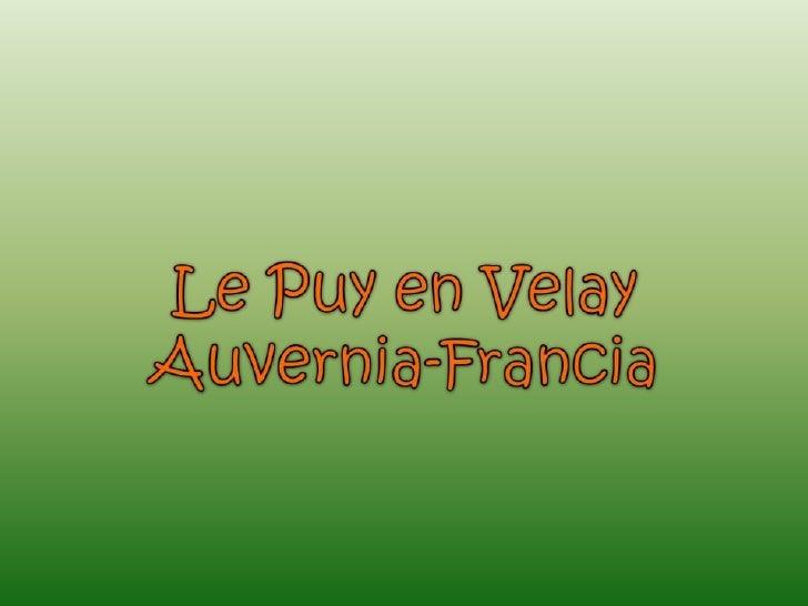 Le puy en velay auvernia for Garage ad le puy en velay