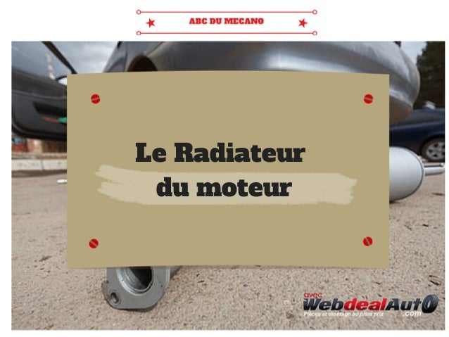 Le Radiateur du moteur