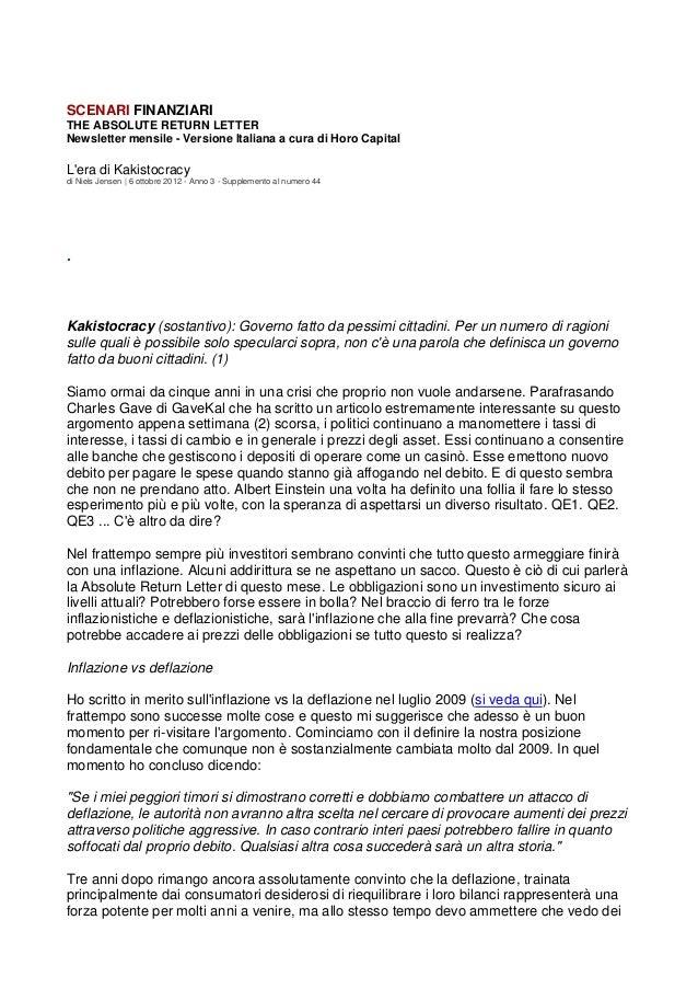 SCENARI FINANZIARITHE ABSOLUTE RETURN LETTERNewsletter mensile - Versione Italiana a cura di Horo CapitalLera di Kakistocr...