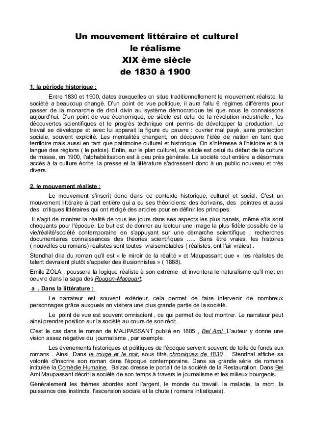 Un mouvement littéraire et culturel le réalisme XIX ème siècle de 1830 à 1900 1. la période historique : Entre 1830 et 190...