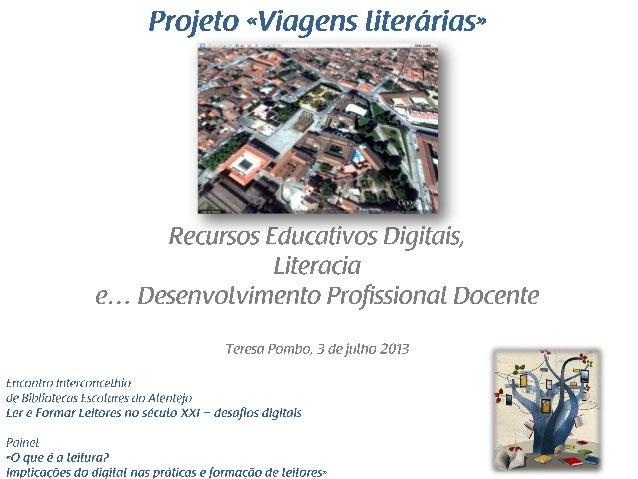Recursos Educativos Digitais, Literacia e Desenvolvimento Profissional Docente