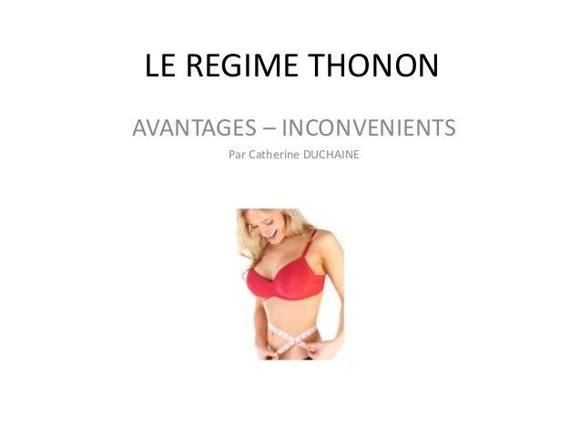 LE REGIME THONON AVANTAGES – INCONVENIENTS Par Catherine DUCHAINE comment perdre du poids comment perdre du poids facileme...