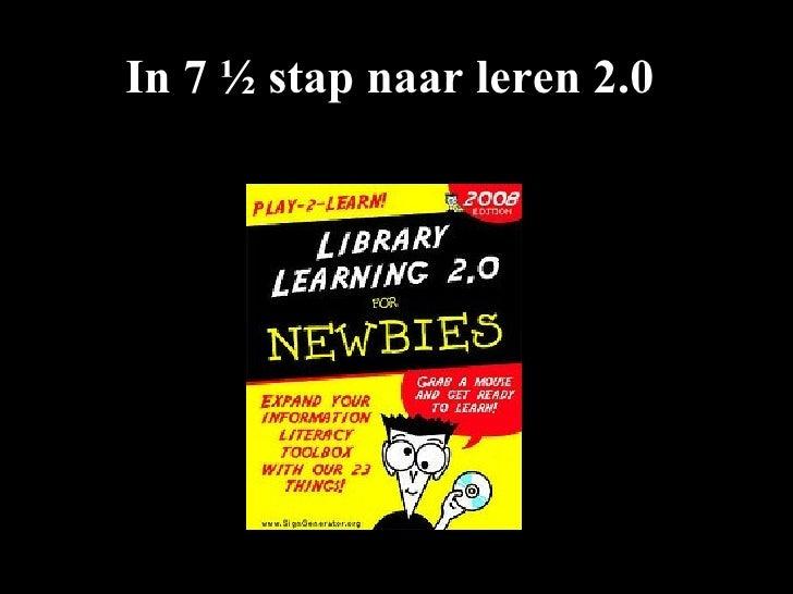 In 7 ½ stap naar leren 2.0