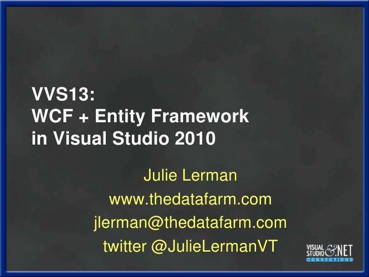 Lerman Vvs13 Entity Framework 4 And Wcf