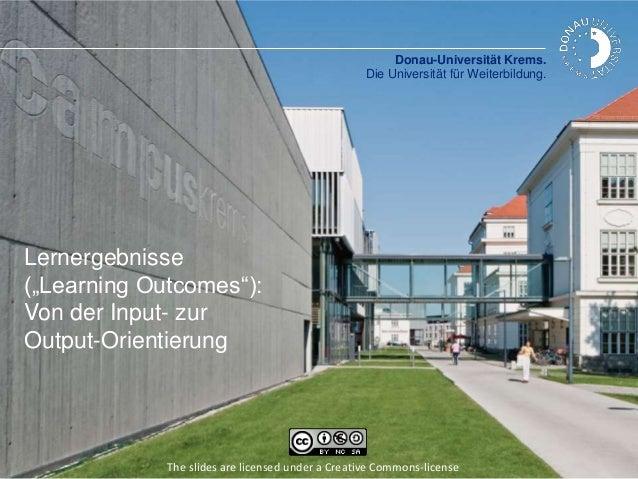 """Donau-Universität Krems. Die Universität für Weiterbildung. Lernergebnisse (""""Learning Outcomes""""): Von der Input- zur Outpu..."""