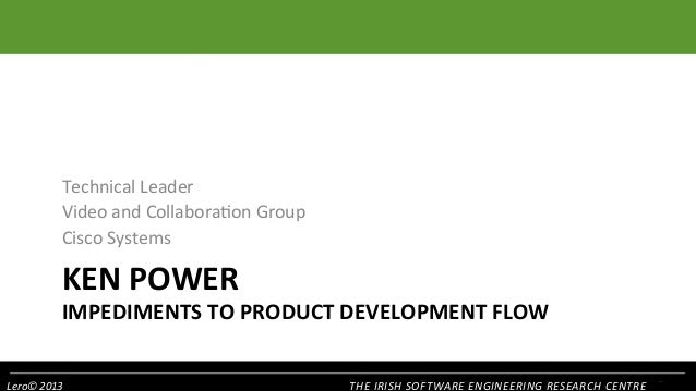 Technical  Leader   Video  and  Collabora1on  Group   Cisco  Systems    KEN  POWER    IMPEDIMENTS  T...