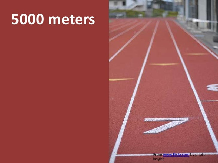 5000 meters<br />From www.flickr.com by photo knight<br />