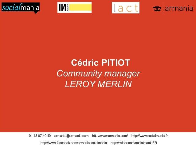 Leroy Merlin : cas pratiques de communication 360° par Cédric PITIOT