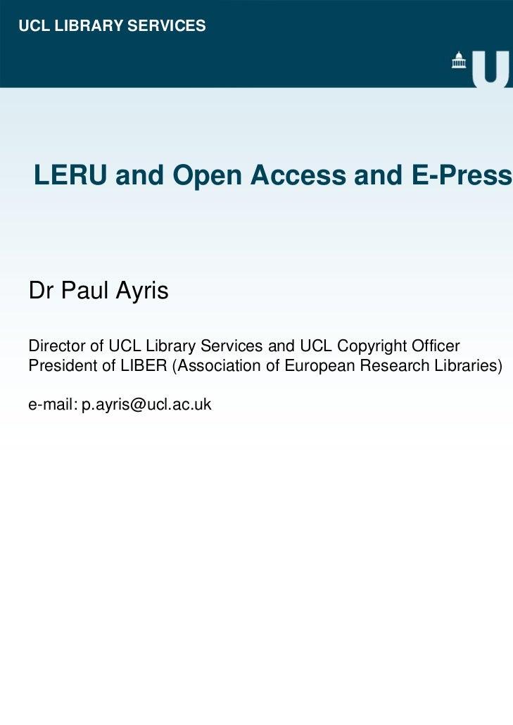 LERU and Open Access and E-Presses
