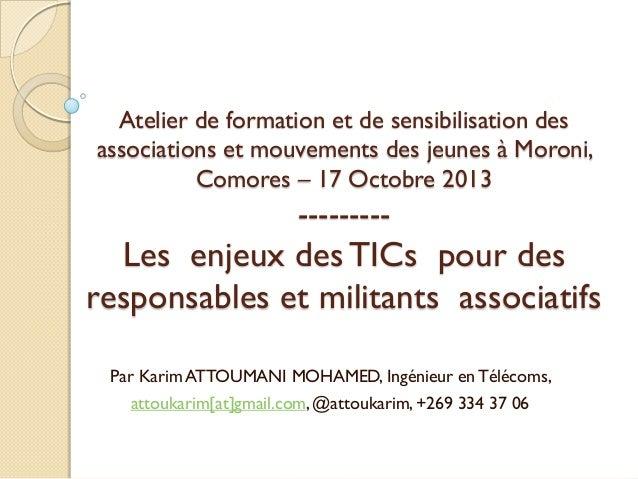 Atelier de formation et de sensibilisation des associations et mouvements des jeunes à Moroni, Comores – 17 Octobre 2013  ...