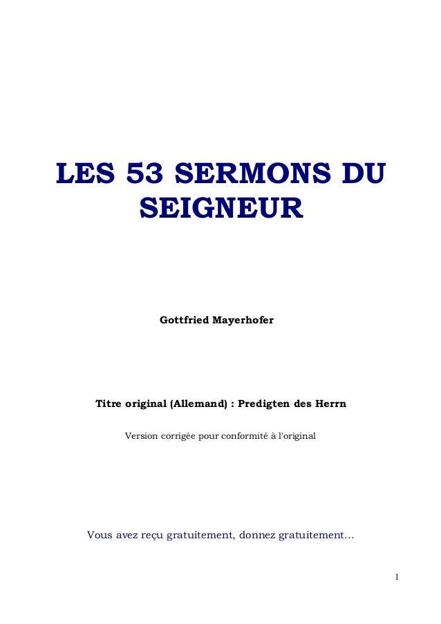 LES 53 SERMONS DU     SEIGNEUR                Gottfried Mayerhofer  Titre original (Allemand) : Predigten des Herrn       ...