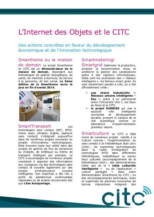 L'Internet des Objets et le CITC Des actions concrètes en faveur du développement économique et de l'innovation technologi...