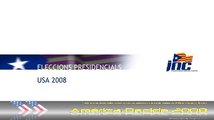 ELECCIONS PRESIDENCIALS USA 2008