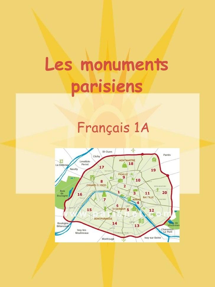 Les monuments parisiens Français 1A