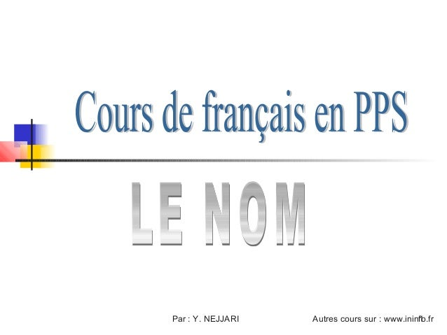 Par : Y. NEJJARI   Autres cours sur : www.ininfo.fr                                              1