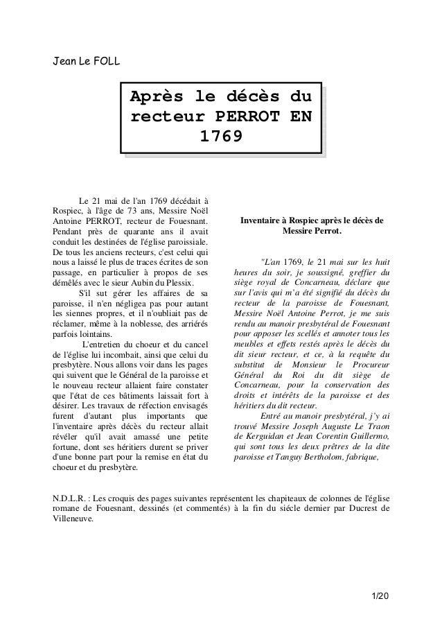 Jean Le FOLL  Après le décès du recteur PERROT EN 1769  Le 21 mai de l'an 1769 décédait à Rospiec, à l'âge de 73 ans, Mess...