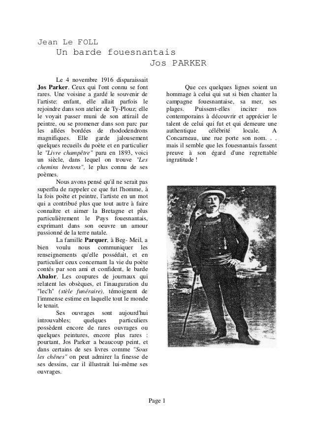 Jean Le FOLL  Un barde fouesnantais Jos PARKER Le 4 novembre 1916 disparaissait Jos Parker. Ceux qui l'ont connu se font r...