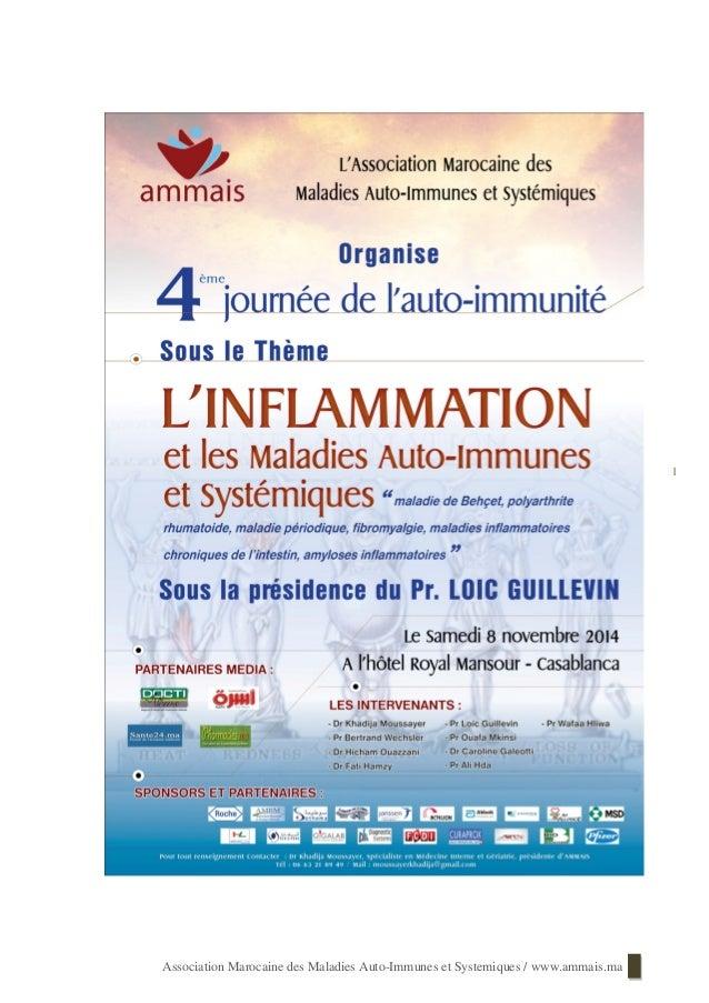 Association Marocaine des Maladies Auto-Immunes et Systemiques / www.ammais.ma 1