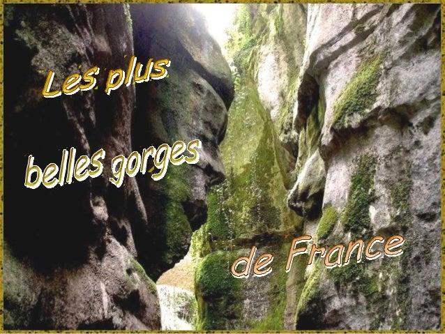 """La France a la chance de posséder des gorges aussi sinueuses que profondes. Parfois appelées """"canyons"""" ces gorges sont des..."""