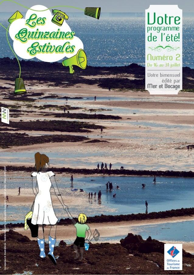 Conception&illustrations:ValérieKEGLER-www.valerie-kegler.fr-Créditphoto:MarcLEROUGE Mer et Bocage Votre bimensuel édité p...