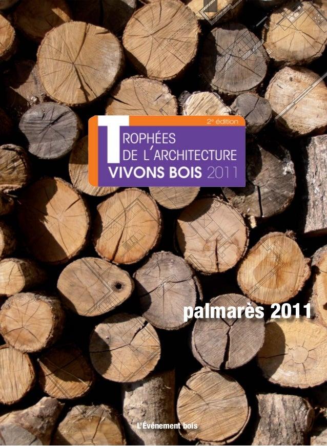 1  2  5  palmarès 2011  L'Événement bois Trophées d'Architecture de Vivons Bois 1
