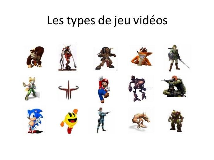 Les types de jeu vidéos<br />