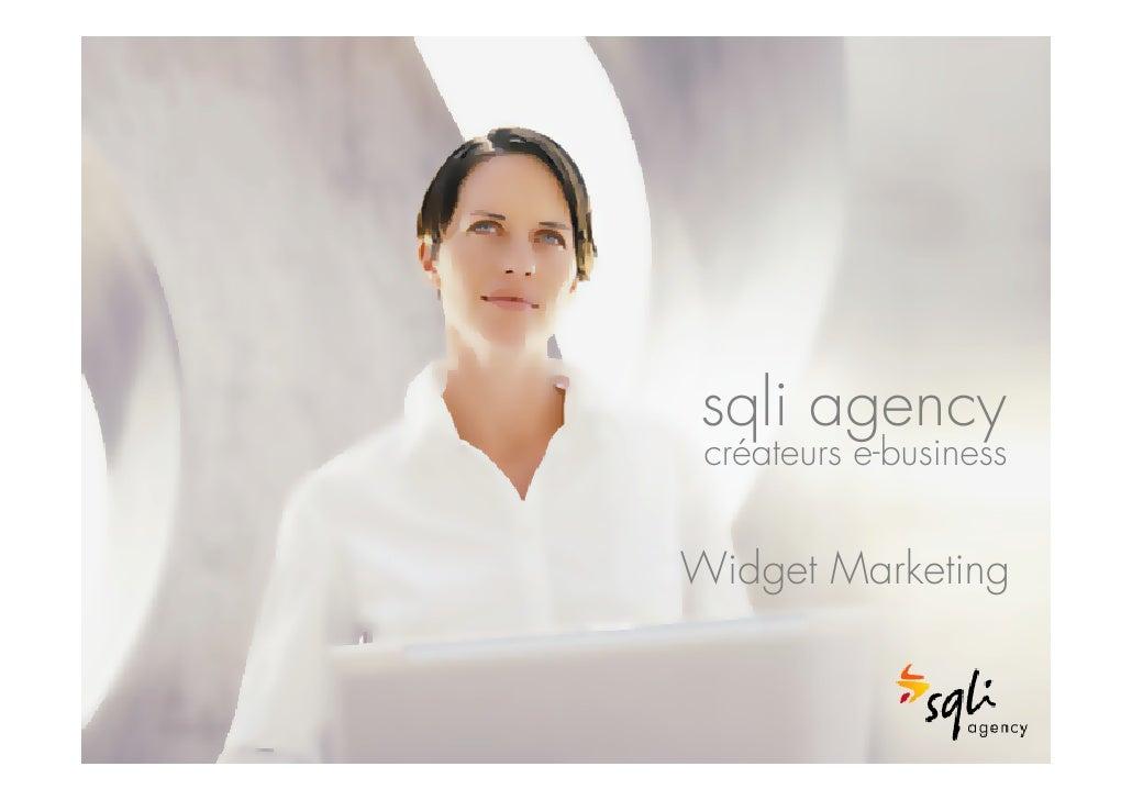 1      sqli agency  créateurs e-business   Widget Marketing