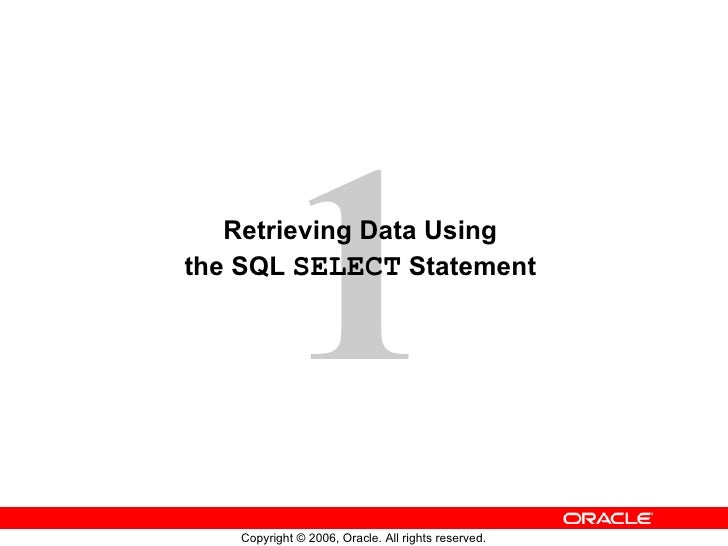 Les01 (retrieving data using the sql select statement)