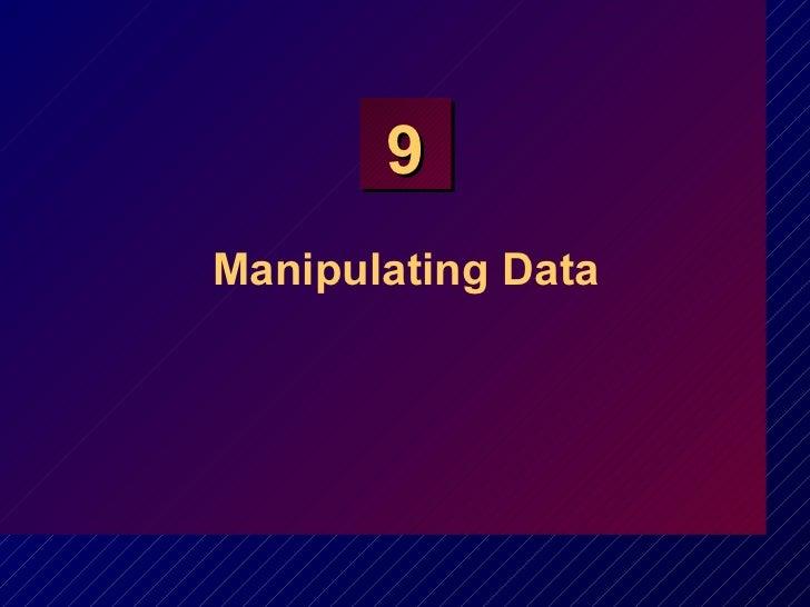 Manipulating Data