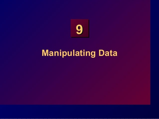 99 Manipulating Data